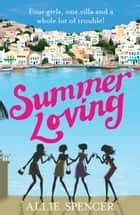 Summer Loving eBook by Allie Spencer