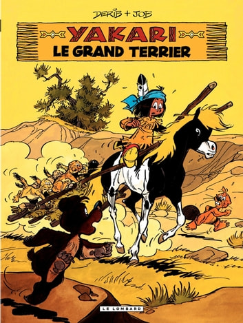Yakari - tome 10 - Le Grand terrier eBook by Job,Derib