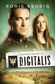 Digitalis ebook by Ronie Kendig