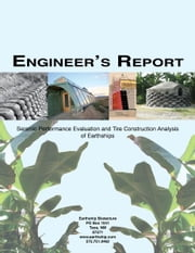 Engineer's Report: Seismic Performance Evaluation and Tire Construction Analysis ebook by Michael Reynolds