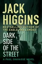 Dark Side of the Street ebook by Jack Higgins