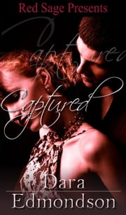CAPTURED ebook by EDMONDSON, DARA
