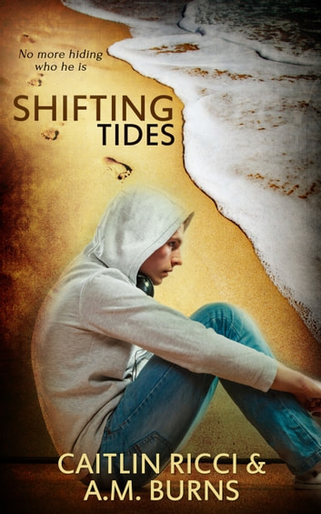 Shifting Tides ebook by Caitlin Ricci,A.M. Burns