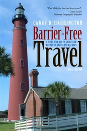 Barrier-Free Travel ebook by Candy Harrington