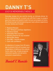Danny T's Easy and Memorable Meals ebook by Daniel T. Kamide