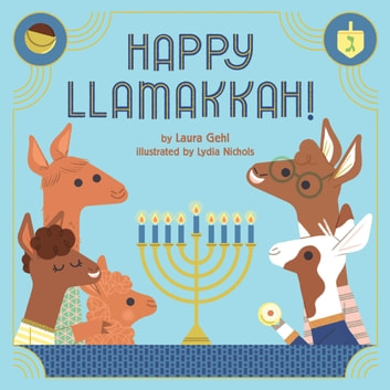Happy Llamakkah! ebook by Laura Gehl