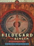 Hildegard of Bingen ebook by Sabina Flanagan