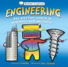 Basher Science: Engineering - Machines and Buildings eBook by Tom Jackson, Simon Basher