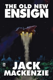 The Old New Ensign ebook by Jack Mackenzie
