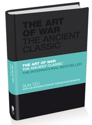 The Art of War - The Ancient Classic ebook by Sun Tzu,Tom Butler-Bowdon