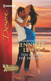 The Deeper the Passion... ebook by Jennifer Lewis