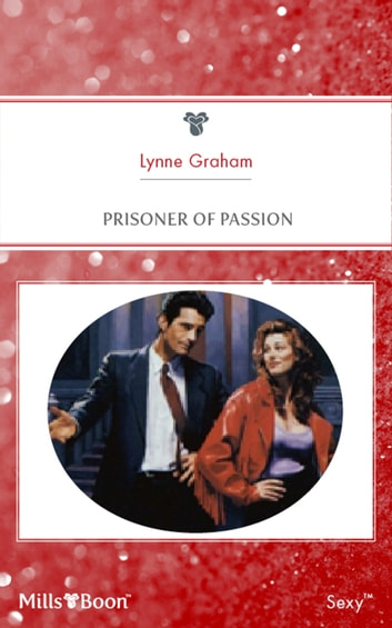 Prisoner Of Passion ebook by Lynne Graham