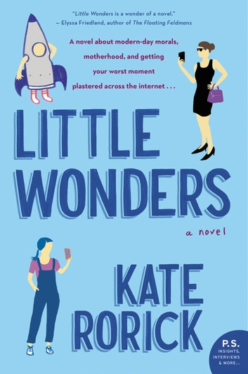 Little Wonders - A Novel ebook by Kate Rorick