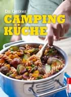 Campingküche eBook by Dr. Oetker