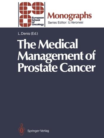 The Medical Management of Prostate Cancer ebook by