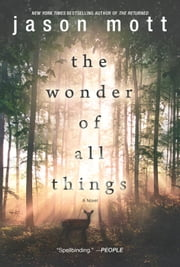 The Wonder of All Things ebook de Jason Mott