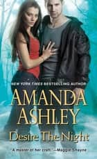 Desire the Night ebook by Amanda Ashley