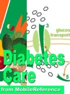 Diabetes Care Pocket Guide (Mobi Health) ebook by MobileReference
