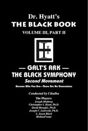 Black Book Volume 3, Part II - The Black Symphony, Second Movement ebook by Christopher S. Hyatt,Nicholas Tharcher,Joseph Lisiewski