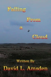 Falling From a Cloud ebook by David Amsden