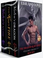 The Dragon Ruby Series Volume 1: Books 1-3 電子書 by Leilani Love