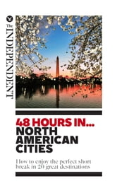 48 Hours In... North American Cities - How to enjoy the perfect short break in 20 great destinations ebook by Simon Calder,et al