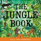 The Jungle Book audiobook by Rudyard Kipling, Sir Tony Robinson