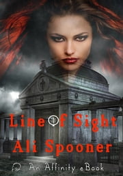 Line Of Sight ebook by Ali Spooner
