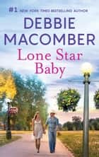 Lone Star Baby - A Bestselling Western Romance ebook by Debbie Macomber