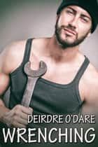 Wrenching ebook by Deirdre O'Dare