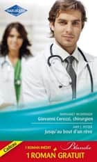 Giovanni Corezzi, chirurgien - Jusqu'au bout d'un rêve - Séduction à l'hôpital ebook by Margaret McDonagh, Amy J. Fetzer, Kate Hardy