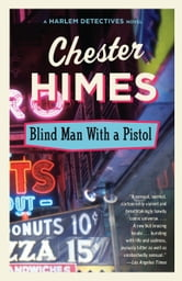 Blind Man with a Pistol ebook by Chester Himes