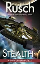 Stealth: A Diving Universe Novella ebook by