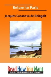 Return To Paris ebook by de Seingalt Jacques Casanova