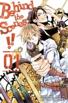 Behind the Scenes!!, Vol. 1 ebook by Bisco Hatori
