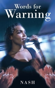 Words for Warning ebook by Nash