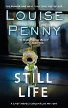 Still Life ebook by Louise Penny