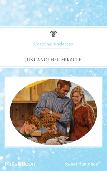 Just Another Miracle! ebook by Caroline Anderson