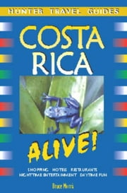 Costa Rica Alive ebook by Morris, Bruce