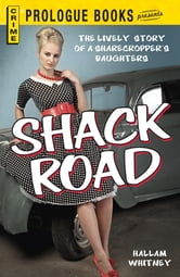 Shack Road ebook by Hallam Whitney