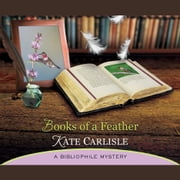 Books of a Feather - A Bibliophile Mystery audiobook by Kate Carlisle