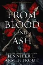 From Blood and Ash ebook by Jennifer L. Armentrout