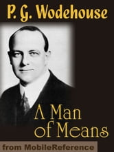 A Man Of Means (Mobi Classics) ebook by P. G. Wodehouse
