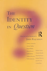 The Identity in Question ebook by John Rajchman