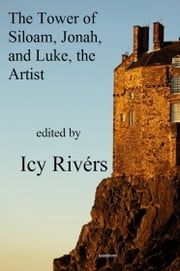 The Tower of Siloam ebook by Icy Rivers