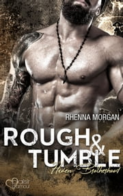 Haven Brotherhood: Rough & Tumble eBook by Rhenna Morgan, Nina Bellem