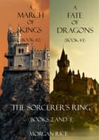 Sorcerer's Ring Bundle (Books 2 and 3) ebook by Morgan Rice