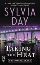 Taking the Heat ebook by Sylvia Day