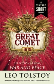 Natasha, Pierre & The Great Comet of 1812 - from War and Peace ebook by Leo Tolstoy