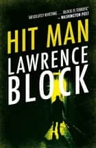 Hit Man ebook by Lawrence Block